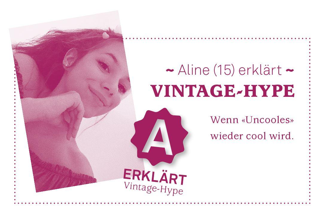 Aline (15) erklärt den Vintage-Hype